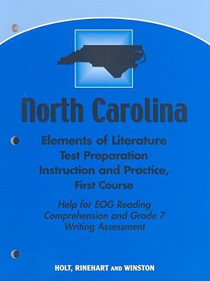 North Carolina Elements of Literature Test Preparation, Grade 7: Instruction and Practice, First Course