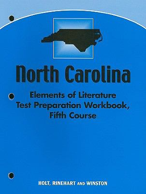 North Carolina Elements of Literature Test Preparation Workbook, Fifth Course