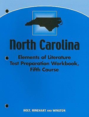 North Carolina Elements of Literature Test Preparation Workbook, Fifth Course