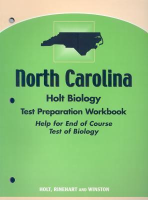 North Carolina Holt Biology Test Preparation Workbook