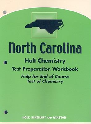 North Carolina Holt Chemistry Test Preparation Workbook