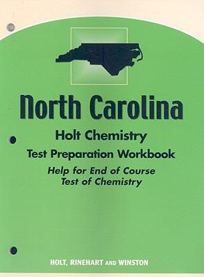 North Carolina Holt Chemistry Test Preparation Workbook