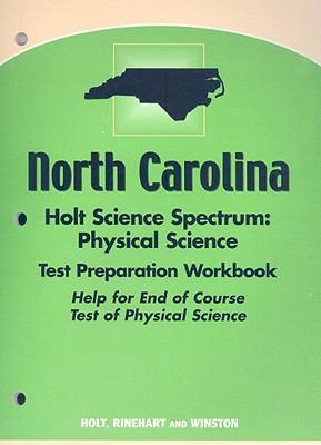 North Carolina Holt Science Spectrum Physical Science Test Preparation Workbook