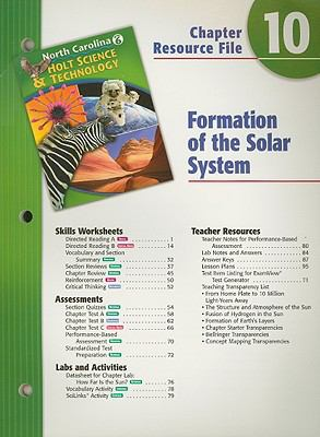 North Carolina Holt Science & Technology Chapter 10 Resource File: Formation of the Solar System: Grade 6