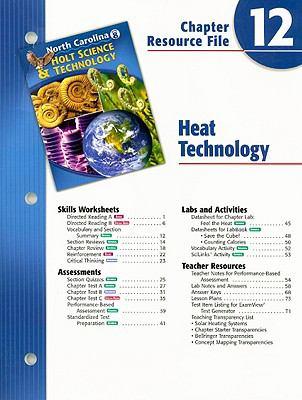North Carolina Holt Science & Technology Chapter 12 Resource File: Heat Technology