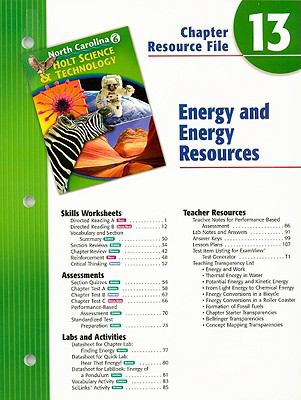 North Carolina Holt Science & Technology Chapter 13 Resource File: Energy and Energy Resources