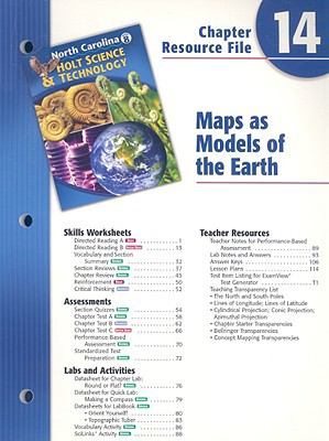 North Carolina Holt Science & Technology Chapter 14 Resource File: Maps as Models of the Earth
