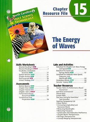 North Carolina Holt Science & Technology Chapter 15 Resource File: The Energy of Waves: Grade 6