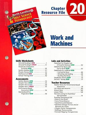 North Carolina Holt Science & Technology Chapter 20 Resource File: Work and Machines: Grade 7