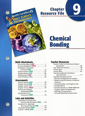 North Carolina Holt Science & Technology Chapter 9 Resource File: Chemical Bonding