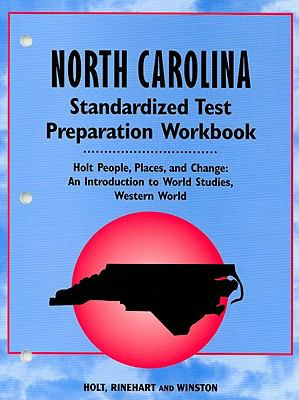 North Carolina People, Places and Change Standardized Test Preparation Workbook: An Introduction to World Studies, Western World