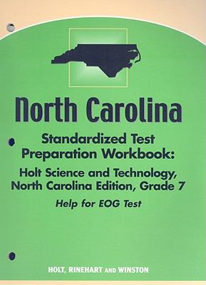 North Carolina Standardized Test Preparation Workbook: Holt Science & Technology, Grade 7