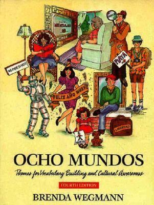 Ocho Mundos: Themes for Vocabulary Building and Cultural Awareness