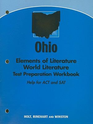 Ohio Elements of Literature World Literature Test Preparation Workbook: Help for ACT and SAT