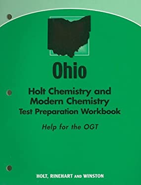 Ohio Holt Chemistry and Modern Chemistry Test Preparation Workbook: Help for the OGT