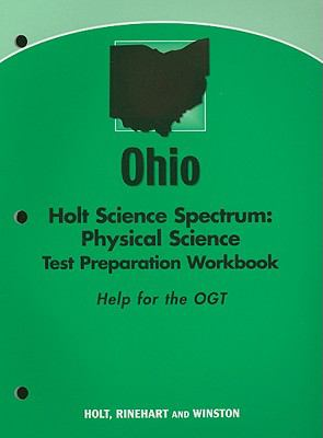 Ohio Holt Science Spectrum: Physical Science Test Preparation Workbook