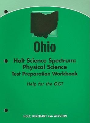 Ohio Holt Science Spectrum: Physical Science Test Preparation Workbook