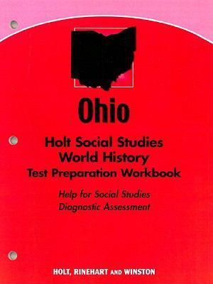 Ohio Holt Social Studies World History Test Preparation Workbook: Help for Social Studies Diagnostic Assessment