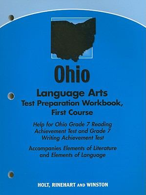 Ohio Language Arts Test Preparation Workbook First Course: Help for Ohio Grade 7 Reading Achievement Test and Grade 7 Writing Achievement Test: Accomp