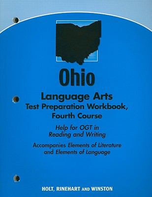 Ohio Language Arts Test Preparation Workbook, Fourth Course: Help for OGT in Reading and Writing