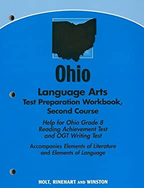 Ohio Language Arts Test Preparation Workbook, Second Course: Help for Ohio Grade 8 Reading Achievement Test and OGT Writing Test