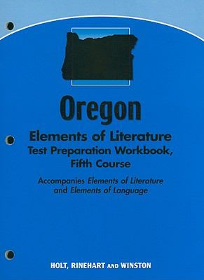 Oregon Elements of Literature Test Preparation Workbook, Fifth Course