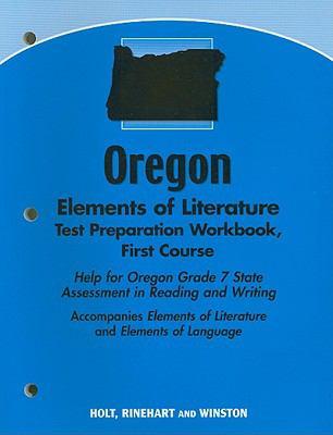 Oregon Elements of Literature Test Preparation Workbook First Course