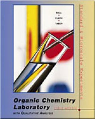 Organic Chemistry Laboratory: Standard and Microscale Experiments