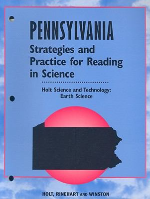 Pennsylvania Strategies and Practice for Reading in Science: Holt Science and Technology: Earth Science