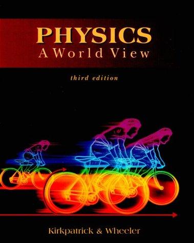 Physics: A World View