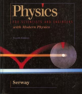Physics for Scientists & Engineers, with Modern Physics 9780030156540