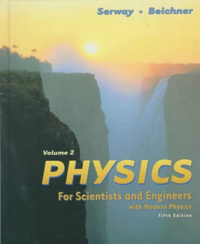 Physics for Scientists and Engineers: Volume 2 Chapters 23-46 9780030209697