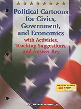 Political Cartoons for Civics, Government, and Economics with Activities, Teaching Suggestions, and Answer Key 9780030677038