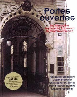 Portes Ouvertes: An Interactive Multimedia Approach to First-Year French