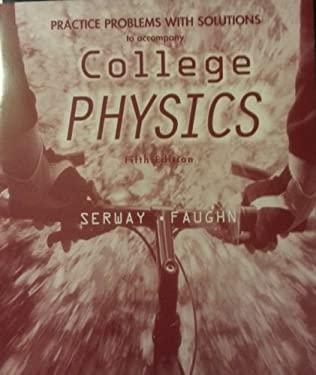 Prac Prob T/A College Physics 5e