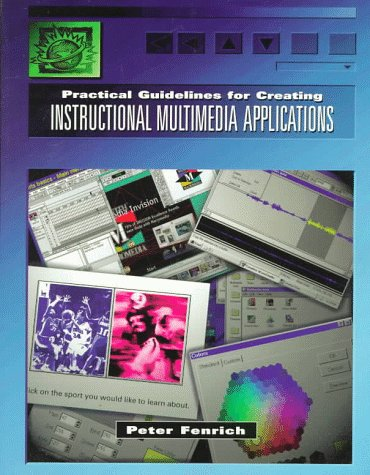 Practical Guidelines for Creating Instructional Multimedia Applications