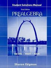 Prealgebra Student Solution Manual