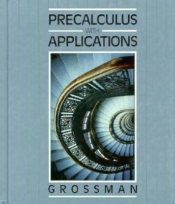 Precalculus with Applications, Scool Edition 1990
