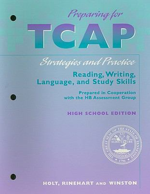 Preparing for TCAP, High School Edition: Strategies and Practice: Reading, Writing, Language, and Study Skills