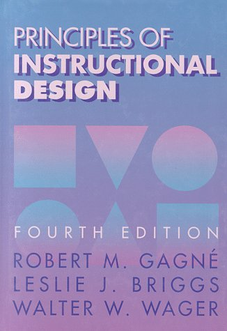 Principles of Instructional Design - 4th Edition