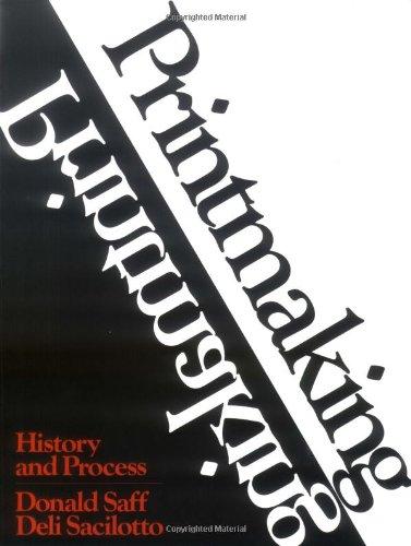 Printmaking: History and Process 9780030856631