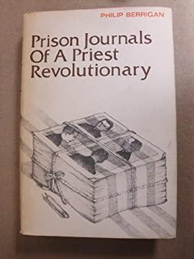 Prison Journals of a Priest Revolutionary