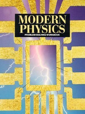 Problem Solving Modern Physics