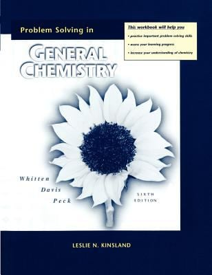 Problem Solving Workbook for Whitten/Davis/Peck's General Chemistry with Qualitative Analysis, 6th