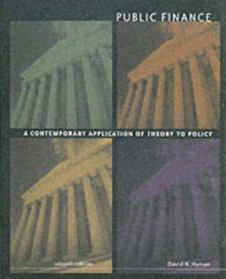 Public Finance: A Contemporary Application of Theory to Policy