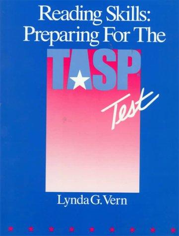 Reading Skills: Preparing for the Tasp Test