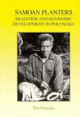 Samoan Planters: Tradition & Economic Development in Polynesia