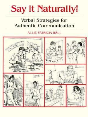 Say It Naturally: Verbal Strategy