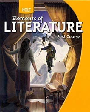 Holt Elements of Literature: First Course 9780030368769