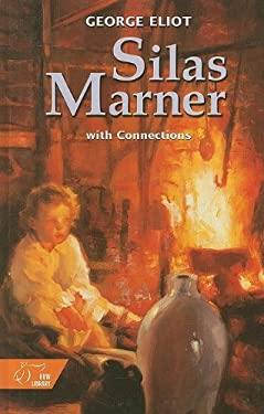 Silas Marner with Connections: The Weaver of Raveloe
